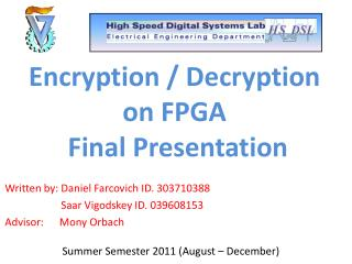 Encryption / Decryption on FPGA  Final Presentation