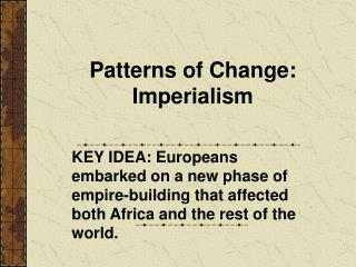 Patterns of Change: Imperialism