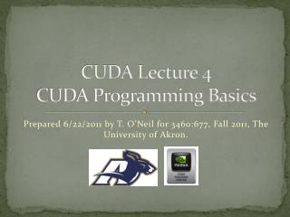CUDA Lecture 4 CUDA Programming Basics