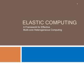 Elastic Computing