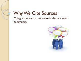 Why We Cite Sources