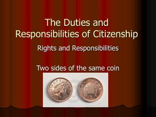 The Duties and Responsibilities of Citizenship