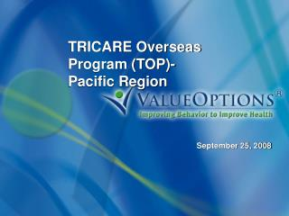 TRICARE Overseas Program TOP-  Pacific Region