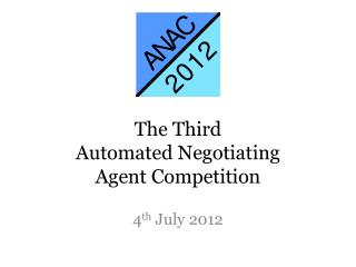 The Third Automated Negotiating Agent Competition
