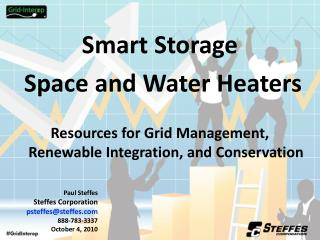 Smart Storage  Space and Water Heaters
