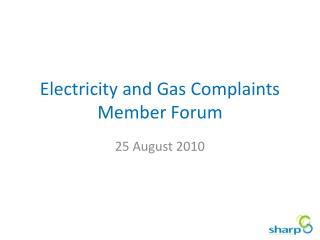 Electricity and Gas Complaints Member Forum