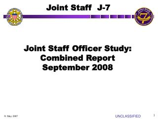 Joint Staff Officer Study: Combined Report September 2008