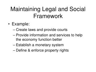 Maintaining Legal and Social Framework