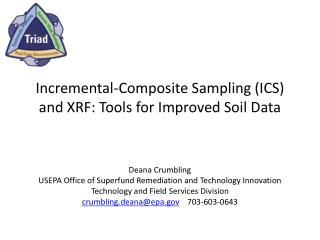 Incremental-Composite Sampling (ICS) and XRF: Tools for Improved Soil Data