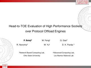 Head-to-TOE Evaluation of High Performance Sockets over Protocol Offload Engines
