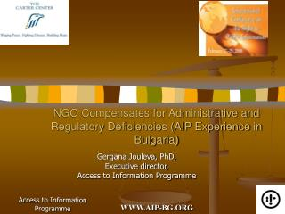 NGO Compensates for Administrative and Regulatory Deficiencies (AIP Experience in Bulgaria)