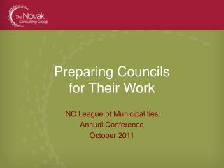 Preparing Councils  for Their Work