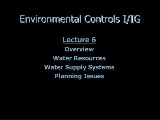 Environmental Controls I/IG
