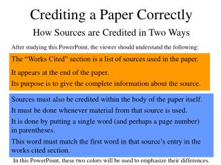 Crediting a Paper Correctly How Sources are Credited in Two Ways