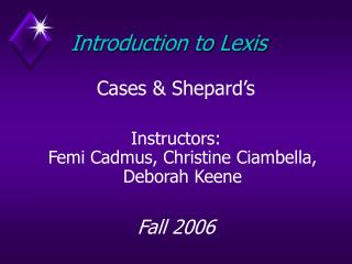 Introduction to Lexis