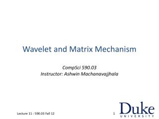 Wavelet and Matrix Mechanism