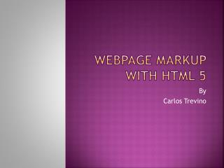 Webpage Markup with HTML 5