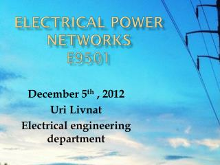 ELECTRICAL POWER NETWORKS E9501
