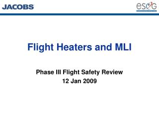 Flight Heaters and MLI