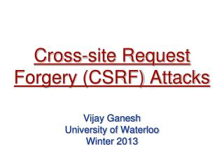 Cross-site Request Forgery (CSRF) Attacks