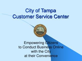 City of Tampa Customer Service Center