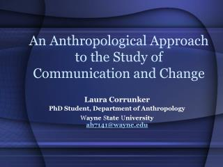 An Anthropological Approach to the Study of Communication and Change