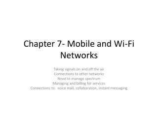 Chapter 7- Mobile and Wi-Fi Networks