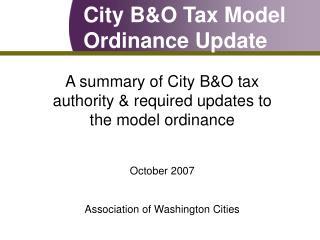 City B&O Tax Model Ordinance Update