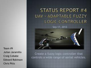 Status Report #4 UAV - Adaptable Fuzzy logic controller