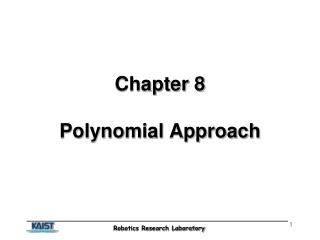 Chapter 8 Polynomial Approach