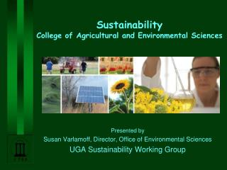 Sustainability  College of Agricultural and Environmental Sciences