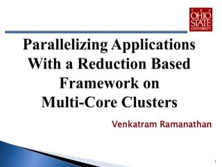 Parallelizing Applications With a Reduction Based Framework on  Multi-Core  Clusters