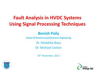 Fault Analysis in HVDC Systems Using Signal Processing Techniques