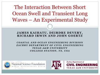 The Interaction Between Short Ocean Swell and Transient Long Waves – An Experimental Study