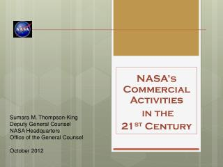 NASA's Commercial Activities  in the  21 st  Century