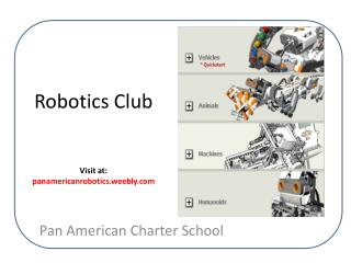 Robotics Club Visit at:  panamericanrobotics.weebly