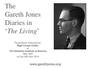 The  Gareth Jones Diaries in ' The Living '