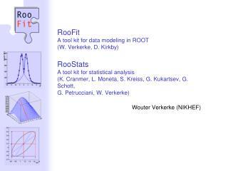 Wouter Verkerke (NIKHEF)