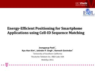Energy-Efficient Positioning for  Smartphone Applications using Cell-ID  Sequence Matching