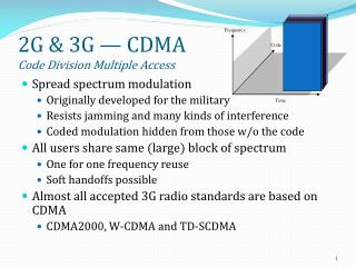 2G & 3G — CDMA Code Division Multiple Access