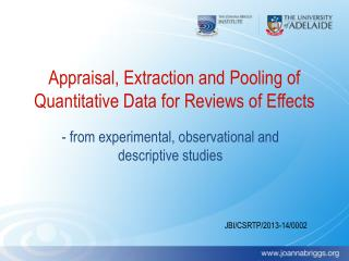 Appraisal, Extraction and Pooling of Quantitative Data for Reviews of Effects