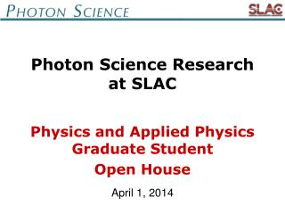 Photon Science Research at SLAC