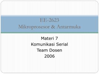 EE-2623 Mikroprosesor & Antarmuka