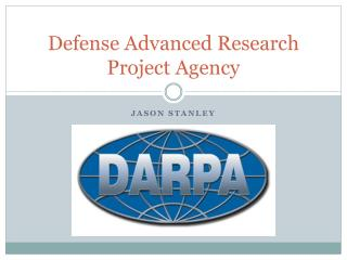 Defense Advanced Research Project Agency