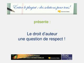 Le droit d auteur une question de respect
