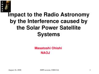 Impact to the Radio Astronomy by the Interference caused by the Solar Power Satellite Systems