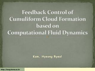 Feedback Control of  Cumuliform Cloud Formation  based on  Computational Fluid Dynamics