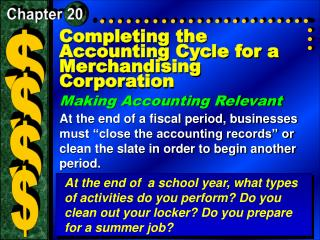 Completing the Accounting Cycle for a Merchandising Corporation