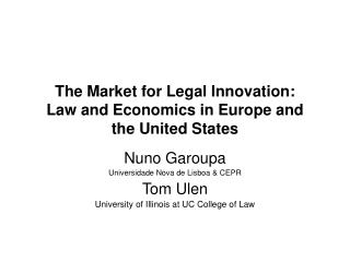 The Market for Legal Innovation: Law and Economics in Europe and the United States
