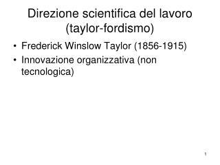 Direzione scientifica del lavoro (taylor-fordismo)
